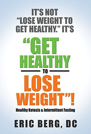 get healthy to lose weight dr berg pdf