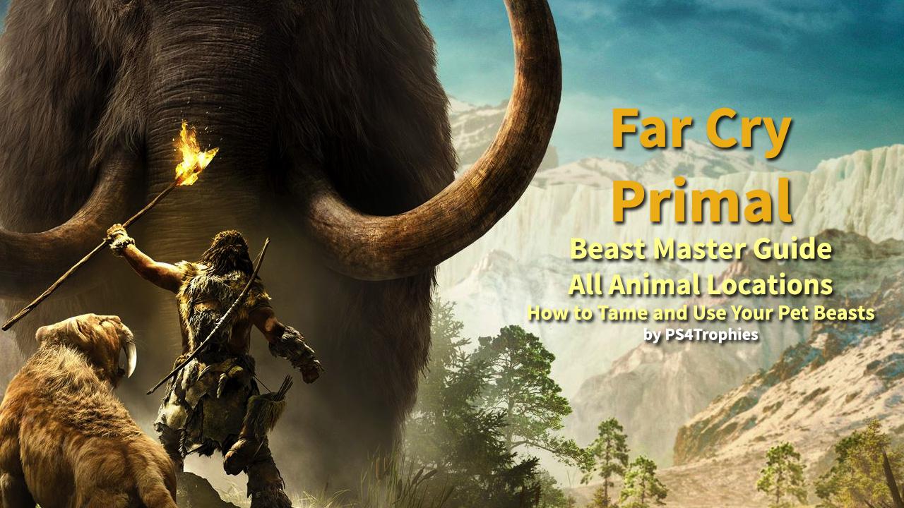 far cry primal taming guide
