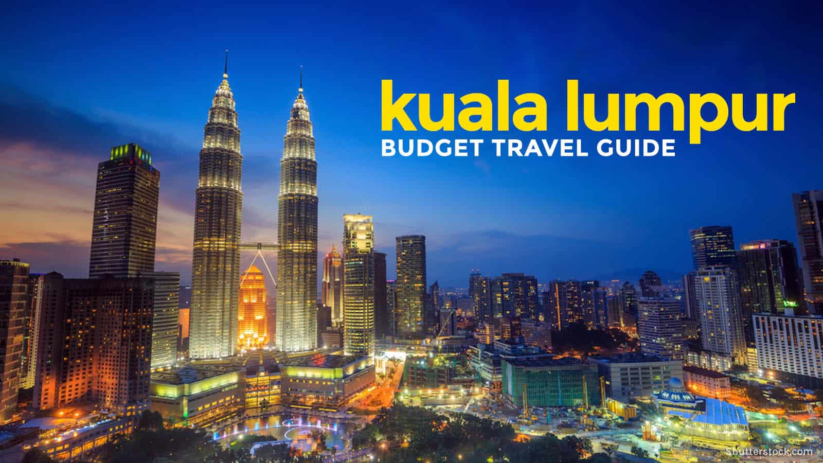 malaysia travel guide for the poor traveler